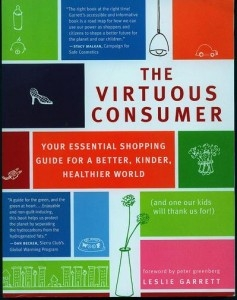 The Virtuous Consumer - Your Essential Shopping Guide for a Better, Kinder, Healthier World